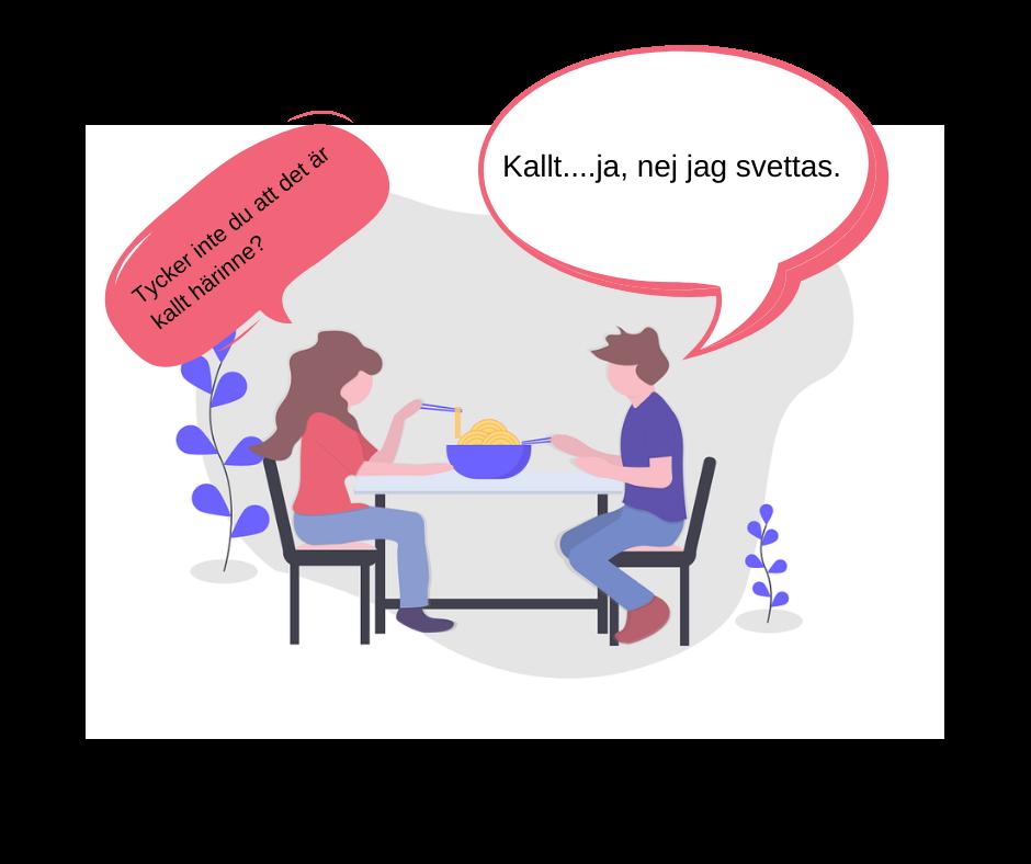 En kvinna och man äter middag, de diskuterar om det är kallt i huset eller inte.